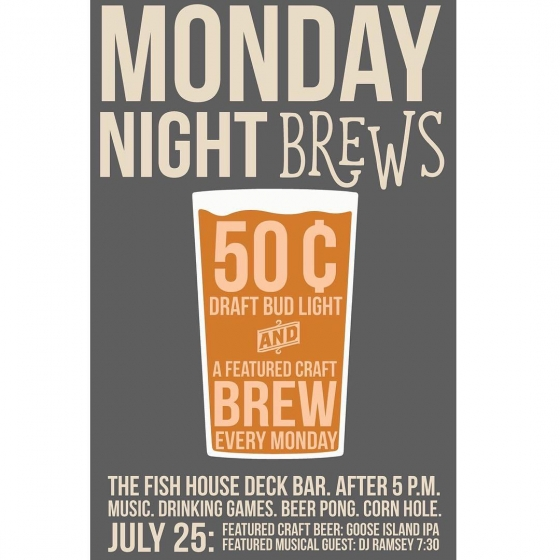 Monday Madness on The Fish House Deck! Join us for 50¢ draft bud light and 50¢ featured craft brew: Goose Island IPA! Every Monday night on The Fish House Deck Bar after 5 PM! 50¢ BEERS. MUSIC. DRINKING GAMES. BEER PONG. CORN HOLE.#beer #FishhousePensacola #Pensacola #Monday